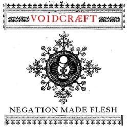Voidcraeft - Negation Made Flesh