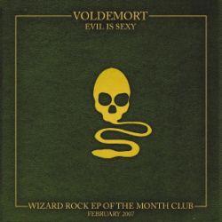Voldemort - Evil Is Sexy