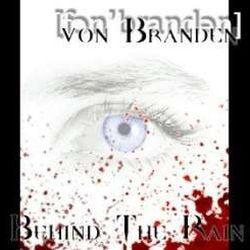 Von Branden - Behind the Rain
