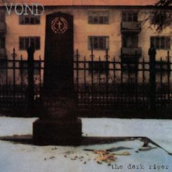 Vond - The Dark River