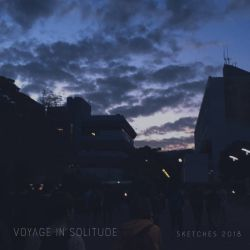 Reviews for Voyage in Solitude - Sketches 2018