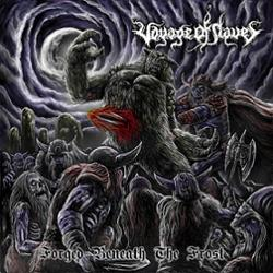 Voyage of Slaves - Forged Beneath the Frost