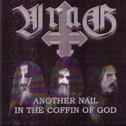 Vrag (AUS) - Another Nail in the Coffin of God