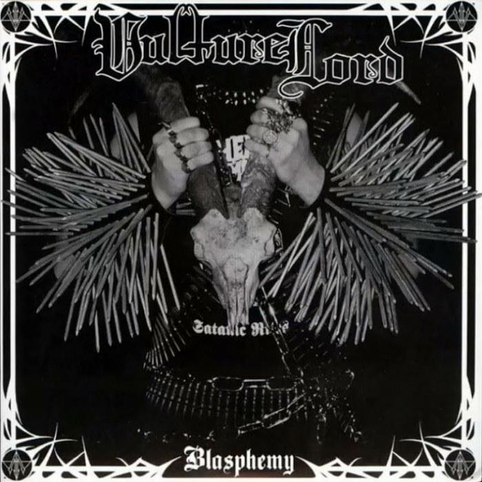 Vulture Lord - Blasphemy
