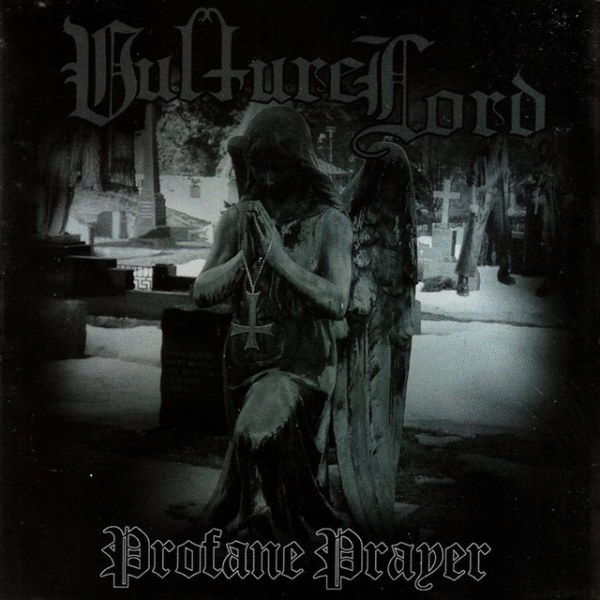Review for Vulture Lord - Profane Prayer