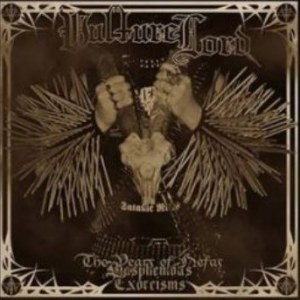 Reviews for Vulture Lord - The Years of Nefas - Blasphemous Exorcisms