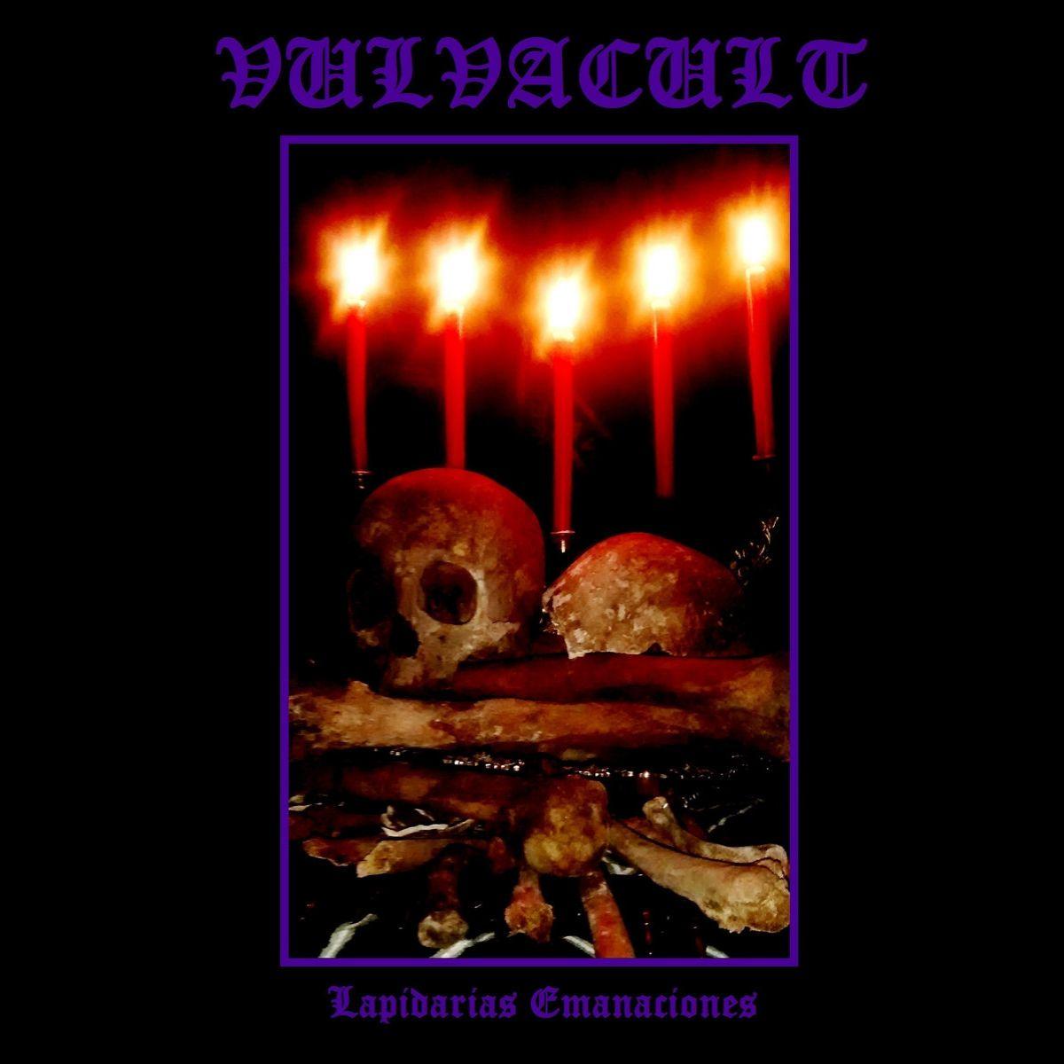 Vulvacult - Lapidarias Emanaciones