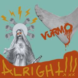 Reviews for Vürmo - Alright!!!