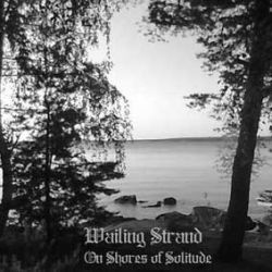 Wailing Strand - On Shores of Solitude