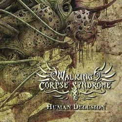 Walking Corpse Syndrome - Human Delusion