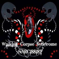 Walking Corpse Syndrome - Narcissist