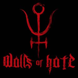 Walls of Hate - Walls of Hate
