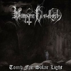 Reviews for Wampyric Bloodlust - Tomb for Solar Light