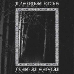 Reviews for Wampyric Rites - Demo II