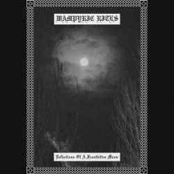 Reviews for Wampyric Rites - Reflections of a Frostbitten Moon