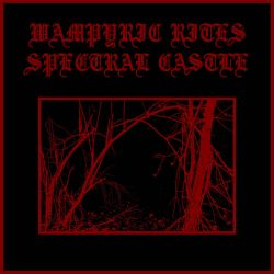 Review for Wampyric Rites - Spectral Castle