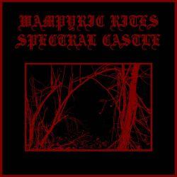 Reviews for Wampyric Rites - Spectral Castle