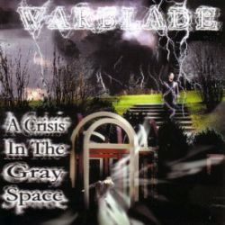 Warblade - A Crisis in the Gray Space
