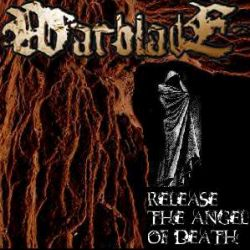 Warblade - Release the Angel of Death