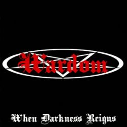 Wardom - When Darkness Reigns