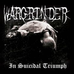 Reviews for Wargrinder - In Suicidal Triumph