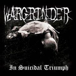 Wargrinder - In Suicidal Triumph