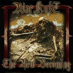 WarKult (FRA) - The New Becoming