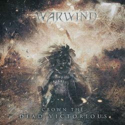 Warwind - Crown the Dead Victorious