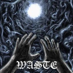 Waste - No Room for Happiness Here