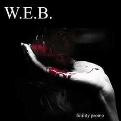 W.E.B. - Futility Promo