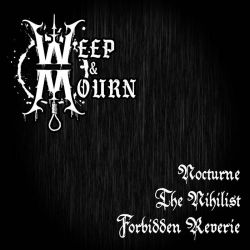 Weep & Mourn - Demo