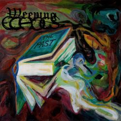 Weeping Echoes - The Past