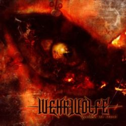 Wehrwolfe - Godless We Stand