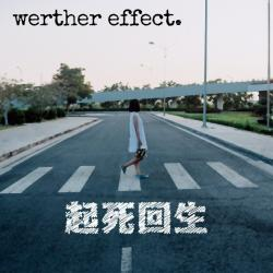 Reviews for Werther Effect. - 起死回生