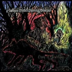 Reviews for When Bitter Spring Sleeps - Coven of the Wolves