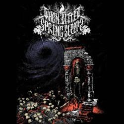 When Bitter Spring Sleeps - Dungeon Metal