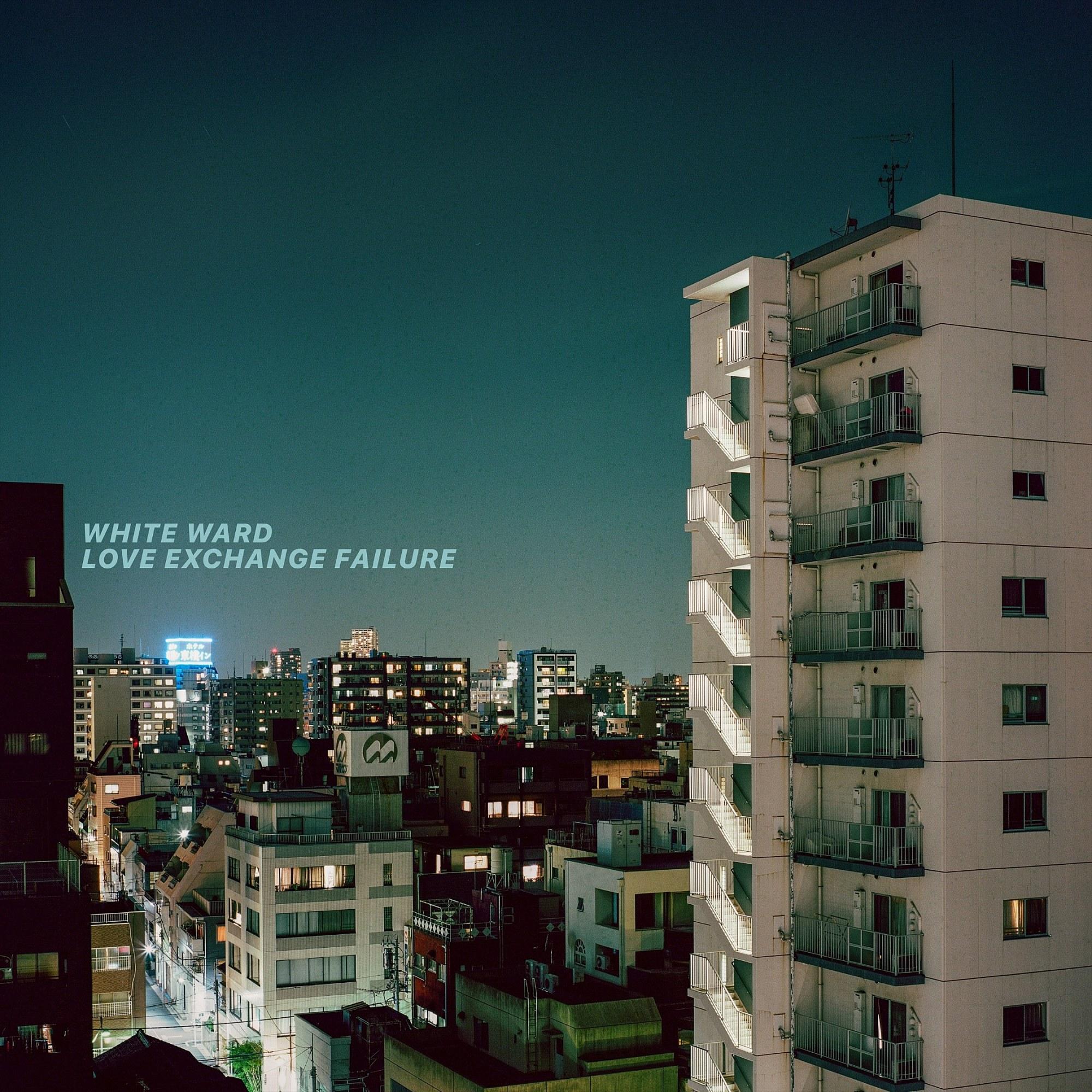 White Ward - Love Exchange Failure