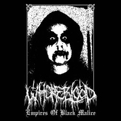 Whore Blood - Empires of Black Malice