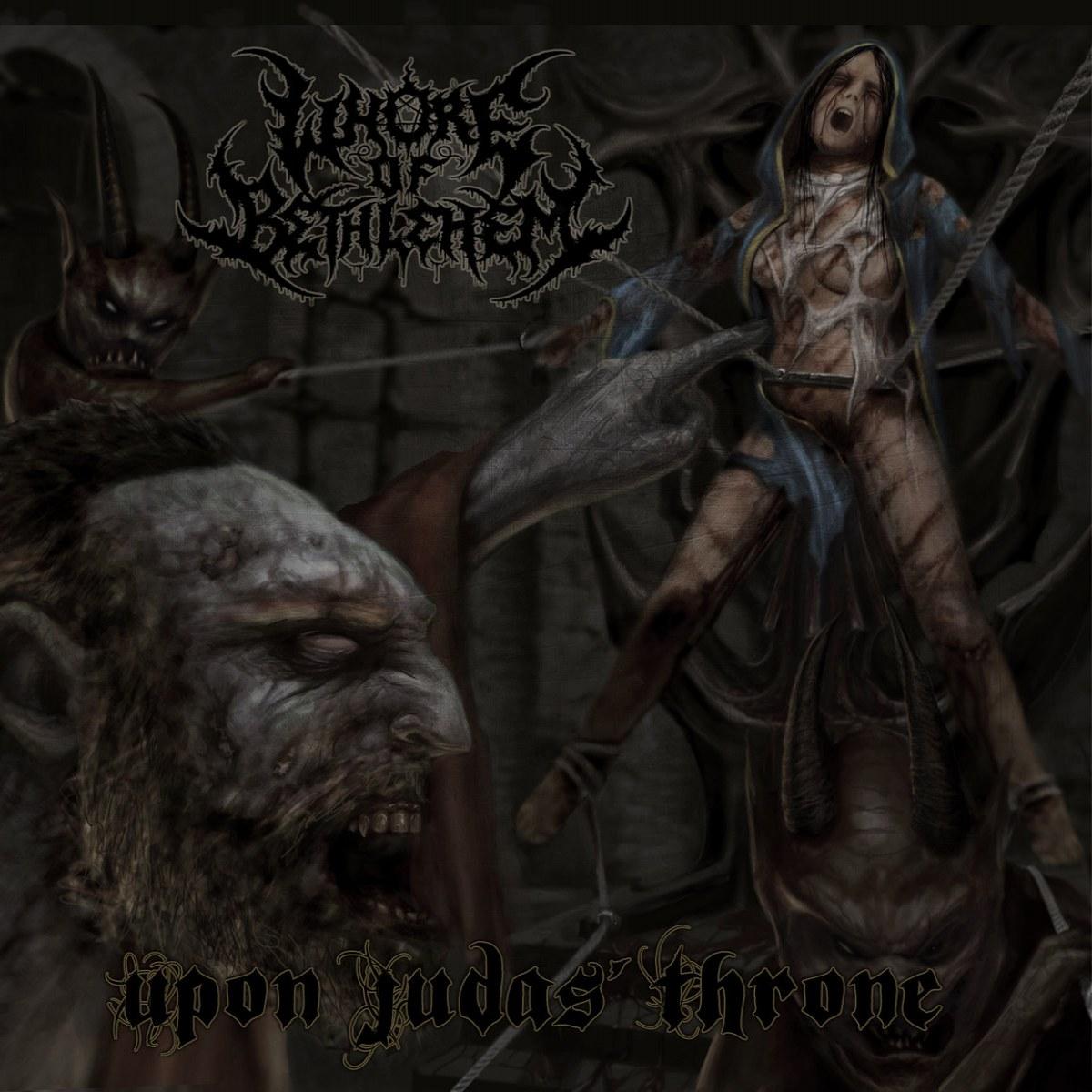 Whore of Bethlehem - Upon Judas' Throne