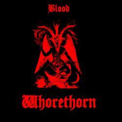 Whorethorn - Blood