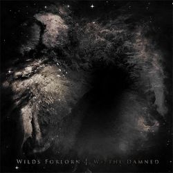 Wilds Forlorn - We, the Damned