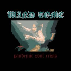 Wind Tome - Pandemic Soul Crisis