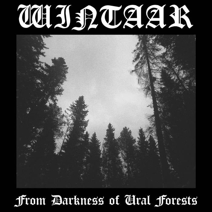 Wintaar - From Darkness of Ural Forests