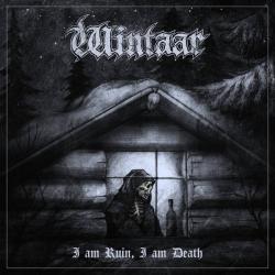 Reviews for Wintaar - I Am Ruin, I Am Death