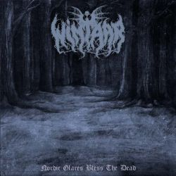 Reviews for Wintaar - Nordic Glares Bless the Dead