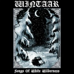 Review for Wintaar - Songs of White Wilderness