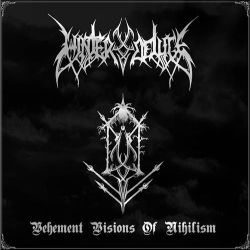 Winter Deluge - Vehement Visions of Nihilism