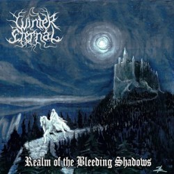 Reviews for Winter Eternal - Realm of the Bleeding Shadows