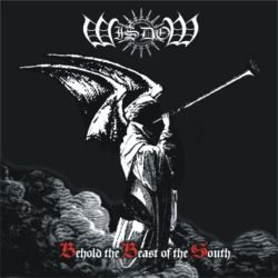 Wisdom - Behold the Beast of the South