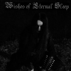 Reviews for Wishes of Eternal Sleep - Utter Darkness